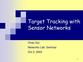 Target Tracking with Sensor Networks