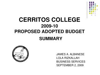 CERRITOS COLLEGE 2009-10  PROPOSED ADOPTED BUDGET