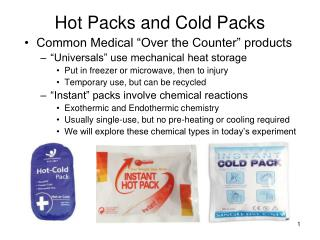 Hot Packs and Cold Packs