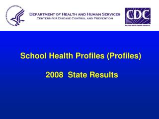 School Health Profiles (Profiles)  2008  State Results