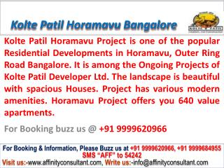 kolte patil horamavu new project bangalore @ 09999620966