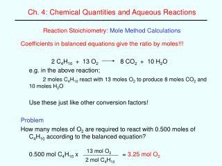 Reaction Stoichiometry: Mole Method Calculations