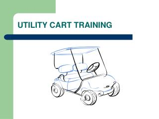 UTILITY CART TRAINING
