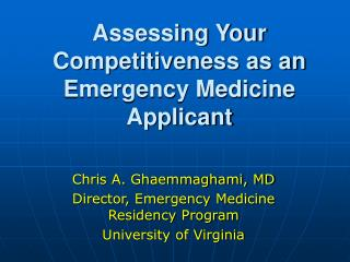 Assessing Your Competitiveness as an Emergency Medicine Applicant ...