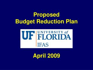 Proposed Budget Reduction Plan April 2009