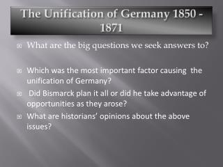 The Unification of Germany 1850 - 1871