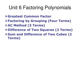 Unit 6 Factoring Polynomials