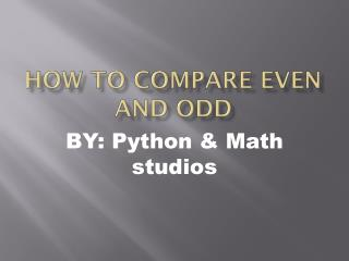How to compare even and odd