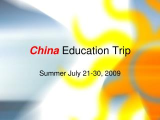 China  Education Trip