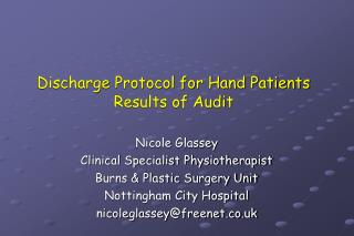 Discharge Protocol for Hand Patients   Results of Audit