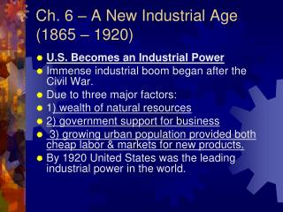 Ch. 6 – A New Industrial Age (1865 – 1920)