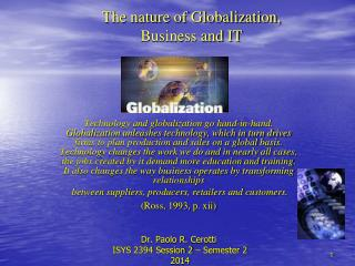 The nature of Globalization, Business and IT