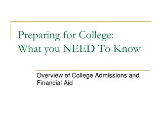 Preparing for College: What you NEED To Know