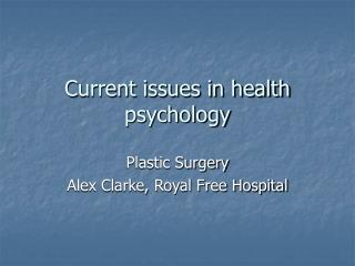 Current issues in health psychology