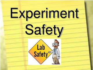 Experiment Safety