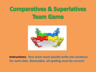 Comparatives & Superlatives Team Game
