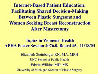Elizabeth Steinberger RN, MA, MPH UNC School of Public Health Edwin Wilkins MD, MS University of Michigan Section of Pla