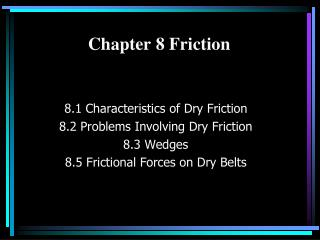 Chapter 8 Friction