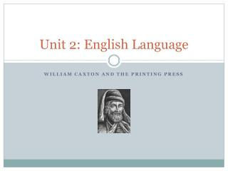 Unit 2: English Language