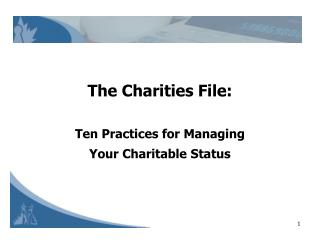 The Charities File: Ten Practices for Managing  Your Charitable Status