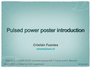 Pulsed power poster introduction