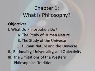 Chapter 1: What is Philosophy?