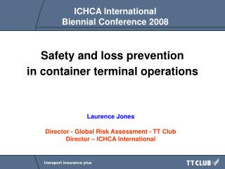 Safety and loss prevention in container terminal operations
