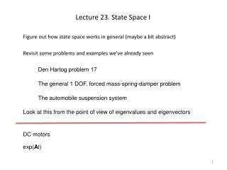 Lecture 23. State Space I