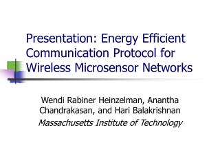 Presentation: Energy Efficient Communication Protocol for Wireless Microsensor Networks
