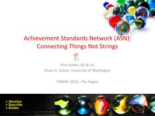 Achievement Standards Network (ASN): Connecting Things Not Strings