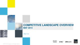 Competitive Landscape Overview may  2014