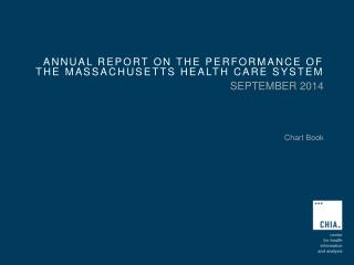 Annual Report on the performance of the Massachusetts health care system