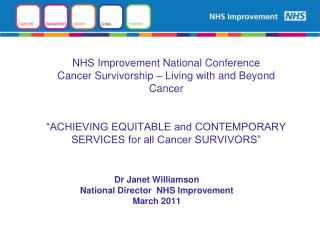 Dr Janet Williamson National Director  NHS Improvement March 2011