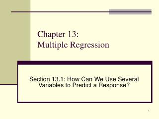 Chapter 13:  Multiple Regression