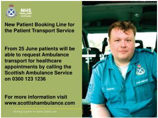 New Patient Booking Line for the Patient Transport Service