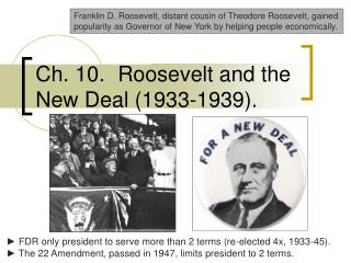 Ch. 10.	  Roosevelt and the New Deal (1933-1939).