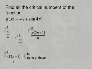 Find all the critical numbers of the function.