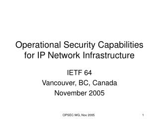 Operational Security Capabilities for IP Network Infrastructure