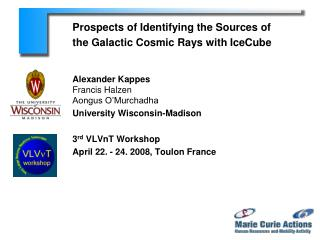 Prospects of Identifying the Sources of  the Galactic Cosmic Rays with IceCube