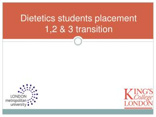Dietetics students placement 1,2 & 3 transition