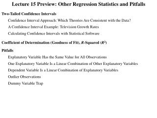 Lecture 15 Preview: Other Regression Statistics and Pitfalls