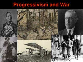 Progressivism and War