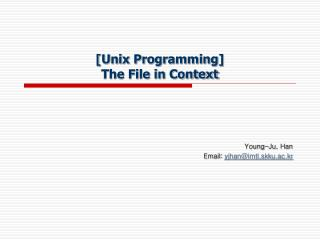 [Unix Programming] The File in Context