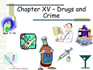 Chapter XV – Drugs and Crime