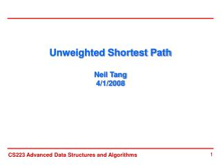Unweighted Shortest Path  Neil Tang 4/1/2008