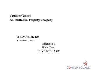 ContentGuard An Intellectual Property Company