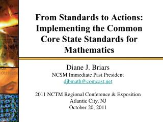 From Standards to Actions: Implementing the Common Core State Standards for Mathematics