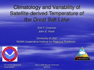 Climatology and Variability of Satellite-derived Temperature of the Great Salt Lake