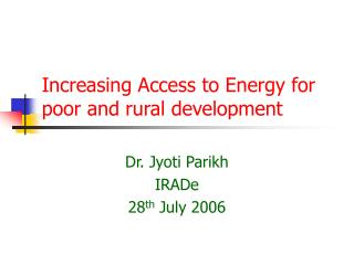 Increasing Access to Energy for poor and rural development