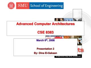 Advanced Computer Architectures CSE 8383